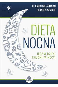 Dieta nocna - Caroline Apovian