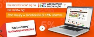 Odbierz 5% dodatkowego rabatu na zakupy w TaniaKsiazka.pl