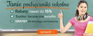Kup podręczniki szkolne - nawet o 15% taniej!