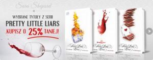 Wybrane książki z serii Pretty Little Liars przecenione!