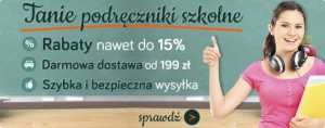 Oszczędź do 15% na podręcznikach szkolnych!