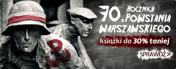 Kup książki tematycznie związane z Powstaniem Warszawskim