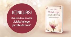 Książka, która zainspirowała setki tysięcy osób, może być Twoja!