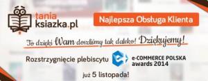 Rozstrzygnięcie e-COMMERCE POLSKA awards 2014 już blisko!