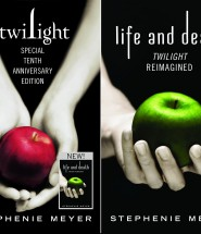 Life and death Stephenie Meyer