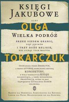 Olga Tokarczuk - Księgi Jakubowe