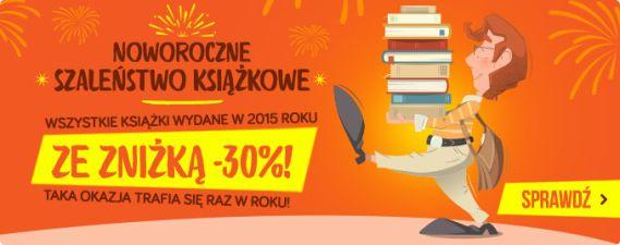 Noworoczne szaleństwo książkowe - 30% zniżki!