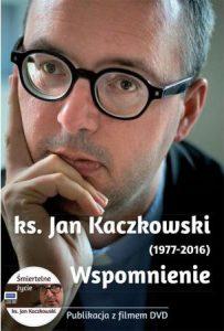 kaczkowski wspomnienie
