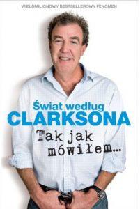 Świat według Clarksona 6: Tak jak mówiłem…