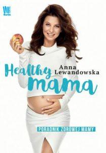 Healthy mama - sprawdź na TaniaKsiazka.pl