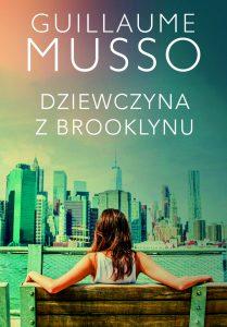Nowość od Guillaume Musso Dziewczyna z Brooklynu - kup na TaniaKsiazka.pl