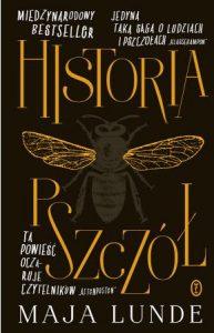 Limitowana edycja powieści Mai Lunde Historia pszczół - kup na TaniaKsiazka.pl