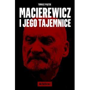 Macierewicz i jego tajemnice - sprawdź na TaniaKsiazka.pl!