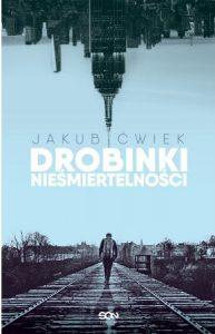 Jakub Ćwiek powraca z nową powieścią Drobinki nieśmiertelności - kup na TaniaKsiazka.pl