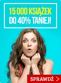 15 tysięcy książek taniej do 40%! Sprawdź promocję >>