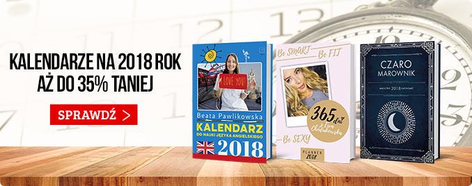 Kalendarze na 2018 rok taniej do 35%! Sprawdź promocję >>