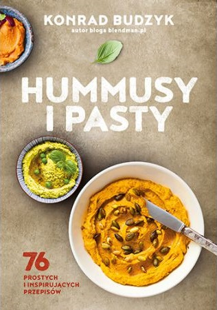Hummusy i pasty - kup na TaniaKsiazka.pl