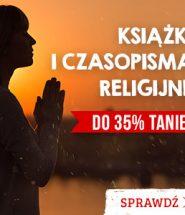 Dzień Papieża Jana Pawła II – promocja na książki i czasopisma religijne! Sprawdź >>