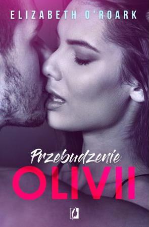 Przebudzenie Olivii - sprawdź gorącą premierę >>