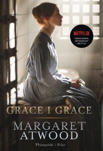 Nowa książka Margaret Atwood. Grace i Grace - sprawdź na TaniaKsiazka.pl