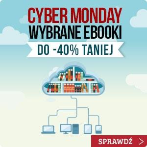 Cyber Monday w TaniaKsiazka.pl! Sprawdź >>