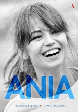 Ania. Biografia Anny Przybylskiej - kup na TaniaKsiazka.pl