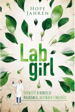 Lab Girl - kup na TaniaKsiazka.pl
