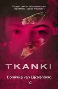 Tkanki - zobacz na TaniaKsiazka.pl