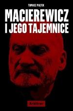 Macierewicz i jego tajemnice - kup na TaniaKsiazka.pl