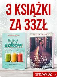 3 za 33 zł – wielka wyprzedaż książek! Sprawdź >>