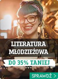 Promocja na literaturę młodzieżową! Sprawdź >>