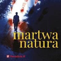 Martwa natura - sprawdź na TaniaKsiazka.pl!