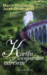 Kartka ze szwajcarskim adresem - kup na TaniaKsiazka.pl