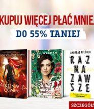 Kupuj więcej i płać mniej - książki do 55% taniej! Sprawdź >>