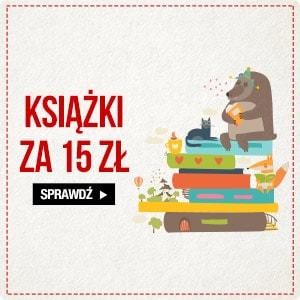 Książki za 15 złotych Sprawdź >>