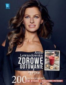 Zdrowe gotowanie by Ann Anna Lewandowska - sprawdź na TaniaKsiazka.pl!