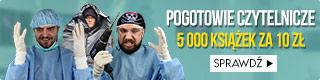 5000 książek za 10 złotych! Sprawdź >>