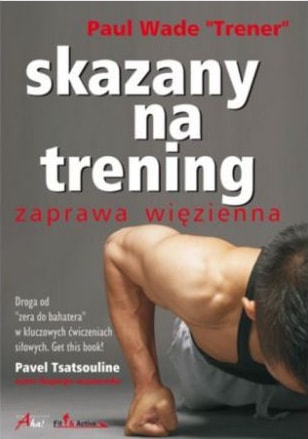 Skazany na trening - sprawdź >>