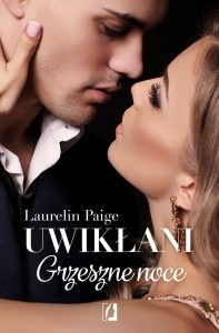 Czwarty tom serii Uwikłani Grzeszne noce - kup na TaniaKsiazka.pl