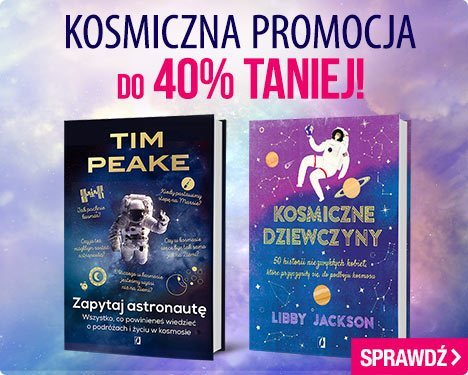 Książki o kosmosie do 40% taniej