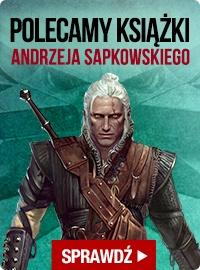 Rabat na książki Sapkowskiego w TaniaKsiążka.pl