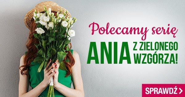 Seria Ania z Zielonego Wzgórza