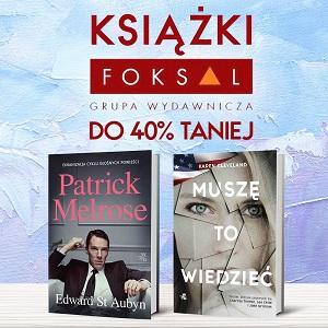 Książki Grupy Wydawniczej Foksal do 40% taniej. Sprawdź w TaniaKsiążka.pl