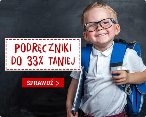 Podręczniki do 33% taniej! Sprawdź w TaniaKsiążka.pl >>