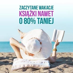 Zaczytane wakacje! Książki do 80% taniej w TaniaKsiążka.pl