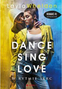 Drugi tom serii Dance, sing, love W rytmie serc - kup na TaniaKsiazka.pl