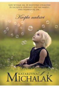 Bestsellery czerwca 2018 w TaniaKsiażka.pl. Kropla nadziei