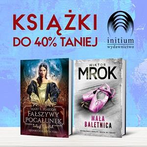 Książki Wydawnictwa Initium do 40% taniej. Sprawdź w TaniaKsiazka.pl >>