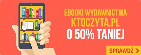 E-booki KtoCzyta.pl o 50% taniej!