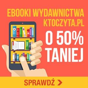 E-booki KtoCzyta.pl -50% taniej!